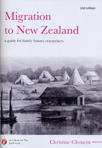 Migration to New Zealand: A Guide for Family History Researchers