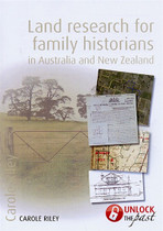 Land Research for Family Historians in Australia and New Zealand