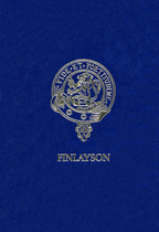 Finlayson: A Family History of Scottish Pioneers of South Australia, William and Helen Finlayson and Their Known Descendants