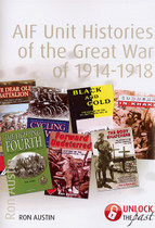 AIF Unit Histories of the Great War 1914-1918