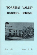 Torrens Valley Historical Journal No. 26/27/28: (3 in 1)