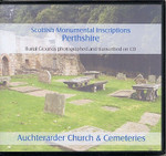 Scottish Monumental Inscriptions Perthshire: Auchterarder Church and Cemeteries
