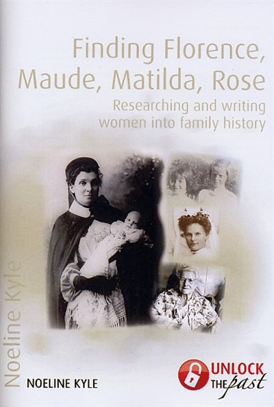 finding florence maude matilda rose researching and writing