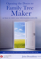 Opening the Doors to Family Tree Maker: or How to Enter Your Information Correctly
