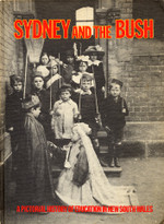 Sydney and the Bush: A Pictorial History of Education in New South Wales