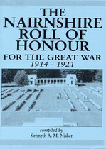 The Nairnshire Roll of Honour for the Great War 1914-1921