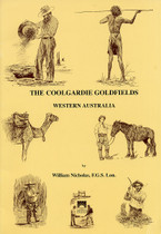 The Coolgardie Goldfields, Western Australia