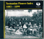 Tasmanian Pioneer Index 1803-1899