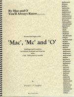 Names that Begin with 'Mac', 'Mc' and 'O': Spellings and Locatioons