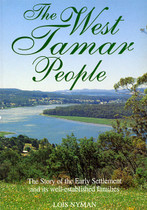 The West Tamar People: The Story of the Early Settlement and its Well-Established Families
