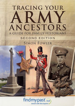 Tracing Your Army Ancestors: A Guide for Family Historians (2nd edition)