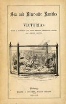 Sea and River-side Rambles in Victoria 1860
