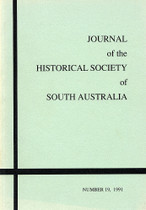 Journal of the Historical Society of South Australia Number 19 (1991)