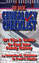 The Basic Genealogy Checklist: 101 Tips and Tactics to Find Your Family History