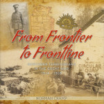 From Frontier to Frontline: Northern Territorians in the Great War 1914-1918
