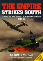 The Empire Strikes South: Japan's Air War Against Northern Australia 1942-45