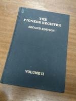 The Pioneer Register Volume 2