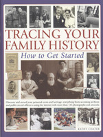 Tracing Your Family History: How to Get Started