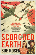 Scorched Earth: Australia's Secret Plan for Total War Under Japanese Invasion in World War II