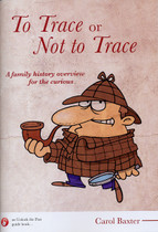 To Trace or Not to Trace: A Family History Overview for the Curious