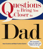 Questions to Bring You Closer to Dad