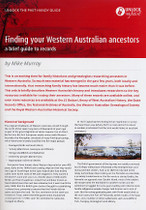 Handy Guide: Finding Your Western Australian Ancestors: A Brief Guide to Records