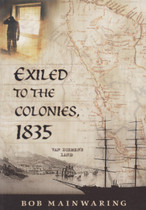 Exiled to the Colonies, 1835