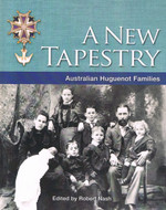A New Tapestry: Australian Huguenot Families