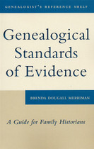 Genealogical Standards of Evidence: A Guide for Family Historians (Damaged)