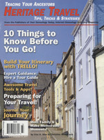 Tracing Your Ancestors Magazine: Heritage Travel Tips, Tricks and Strategies