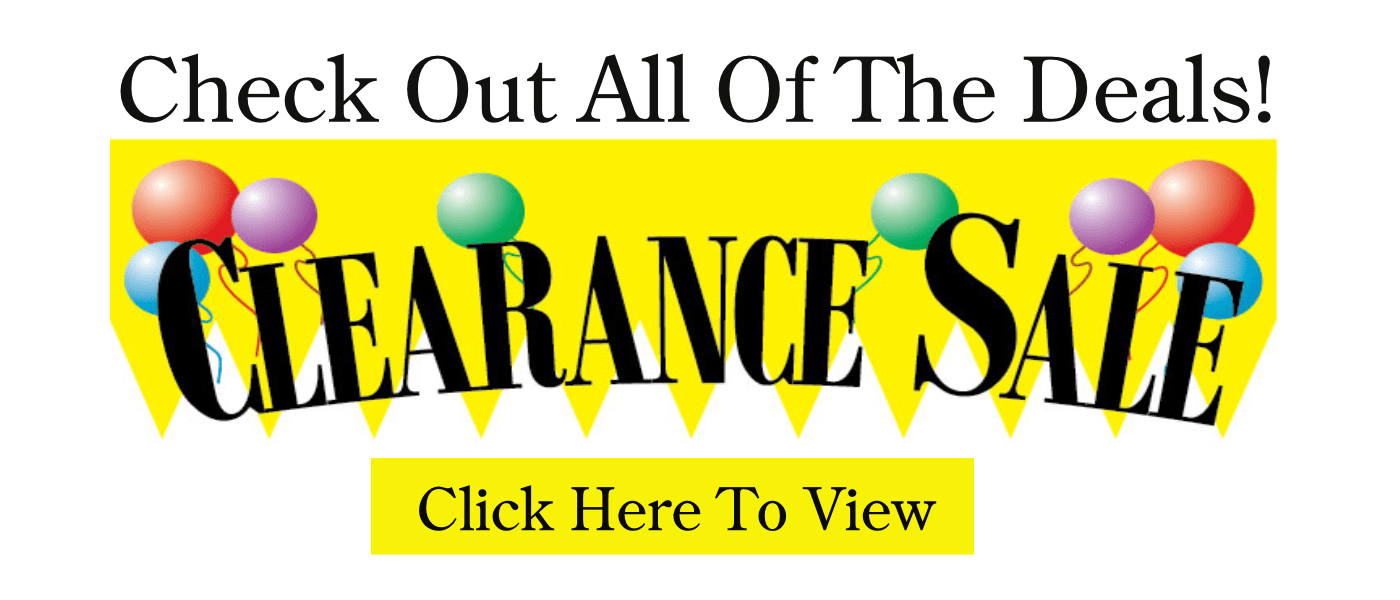 Clearance Sale - Save On Lots Of Great Items!