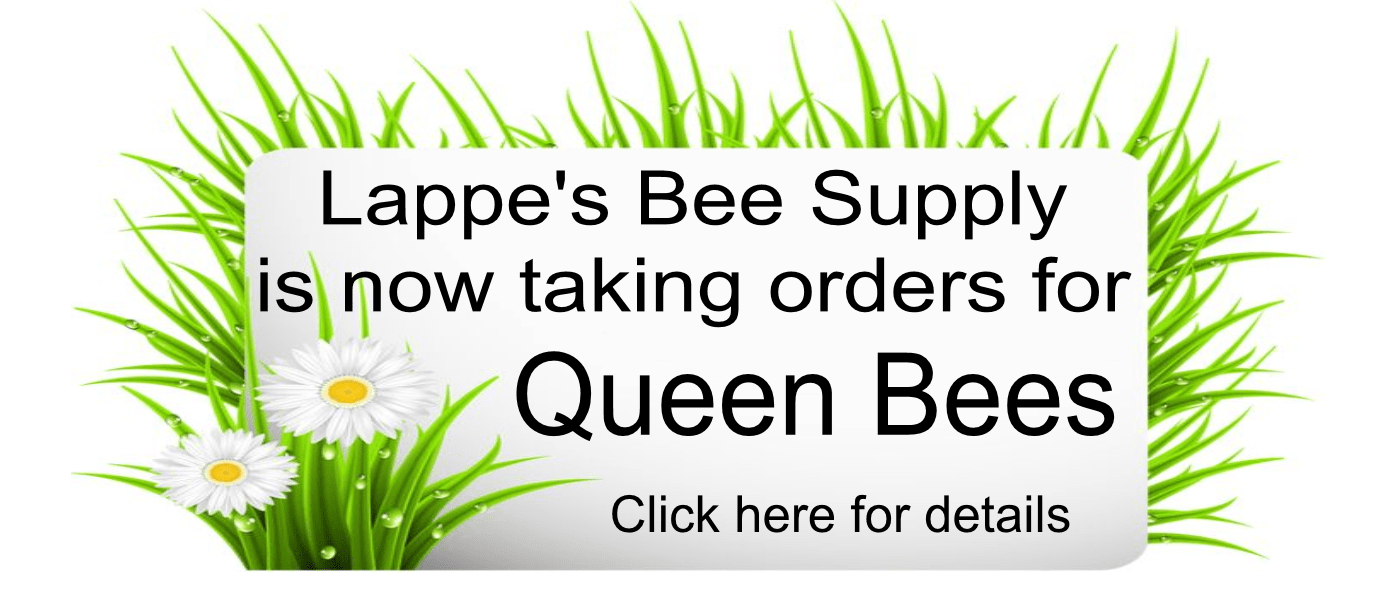 Lappe's Bee Supply is now taking orders for 2017 queen honey bees