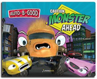 Auto-B-Good Storybooks - Caution: Monster Ahead: A Tale of Self-Control (Library Bound)