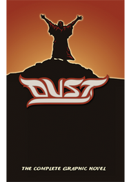 Dust: The Complete Graphic Novel