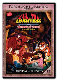 Adventures from the Book of Virtues Volume 12: Trustworthiness (DVD) School Edition