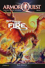 ArmorQuest: Way of the Warrior - Into The Fire (Ebook)