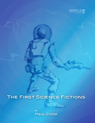 The Sentia Anthology of Early Science Fiction First Edition (Paul Cook) - eBook
