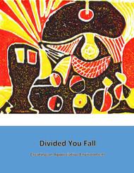 Divided You Fall Creating an Appreciative Environment (Robert Heinzman) - eBook