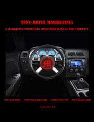 Test Drive Marketing:  A Marketing Principles Operating Manual for Students (Vince Carter) - Physical