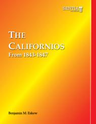 The Californios from 1843-1847 (Benjamin M. Eskew) - eBook