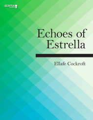 Echoes of Estrella (Ellafe Cockroft) - eBook