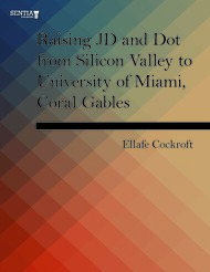 Raising JD and Dot from Silicon Valley to University of Miami, Coral Gables (Ellafe Cockroft) - eBook
