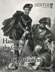 Hamlet, the Ghost, and a New Document (David George) - Physical
