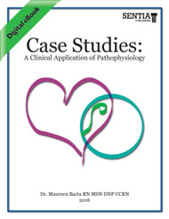 Case Studies: A Clinical Application of Pathophysiology (Maureen Barta) - eBook