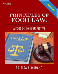 Principles of Food Law: A Food Science Perspective (Dr. Elsa A. Murano) - Paperback
