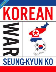 The Korean War - Simplified (Seung-Kyun Ko) - Physical