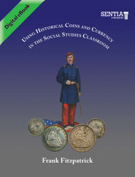 Using Historical Coins and Currency in the Social Studies Classroom (Fitzpatrick) - eBook