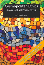 Cosmopolitan Ethics: Cross-Cultural Perspectives (Roy Craft) - eBook