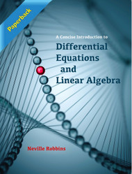 A Concise Introduction to Differential Equations and Linear Algebra (Neville Robbins) - Paperback