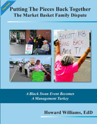 Putting The Pieces Back Together: The Market Basket Family Dispute (Howard Williams) - Paperback